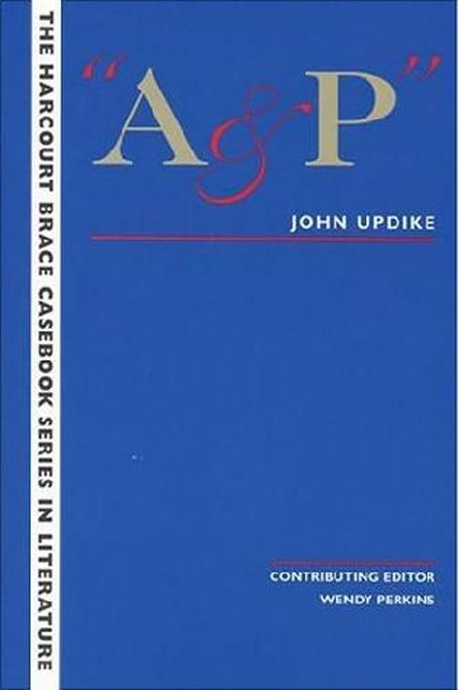 literary analysis essay on a&p by john updike
